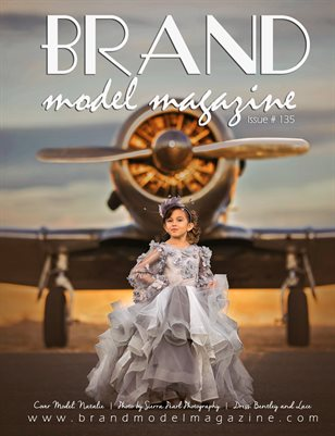 Brand Model Magazine  Issue # 135
