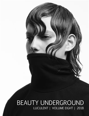 Beauty Underground | Volume Eight | Luculent | 2018