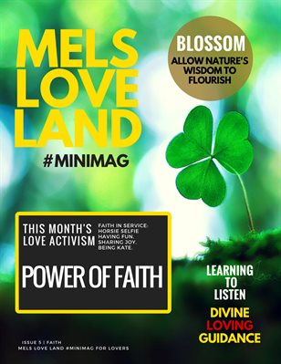 MELS LOVE LAND ISSUE 5 | FAITH