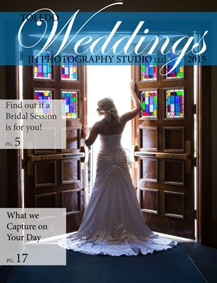 Toledo Weddings Magazine, 2015 Edition