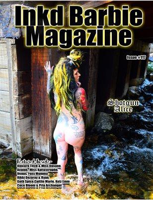 Inkd Barbie Magazine Issue #117 - Shotgun Alice