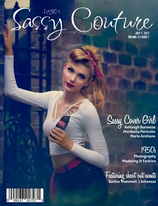 Sassy Couture Magazine | July 2017 | Volume 2 Issue 7 |1950's Issue