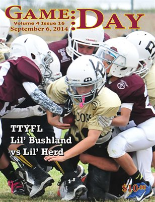 Volume 4 Issue 16 -TTYFL Lil' Bushland vs Lil' Herd