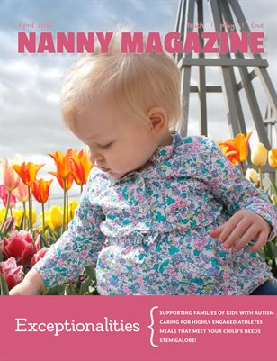 Nanny Magazine April 2018 | The Exceptionalities Issue