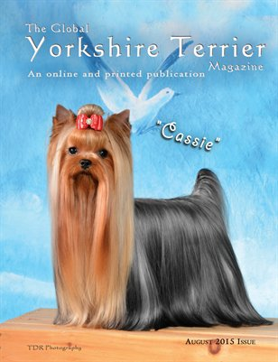 The Global Yorkshire Terrier Magazine -August 2015