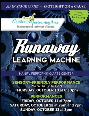 2019 Children's Performing Arts - Runaway Learning Machine