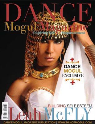 Dance Mogul Magazine Featuring Leah McFly
