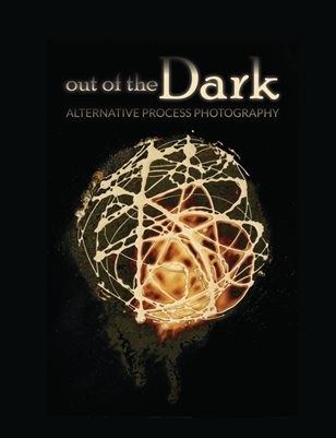 Out of the Dark: Alternative Process Photography