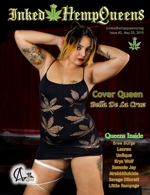 Inked HempQueens Magazine ~ Issue 2 ~ Bella De La Cruz