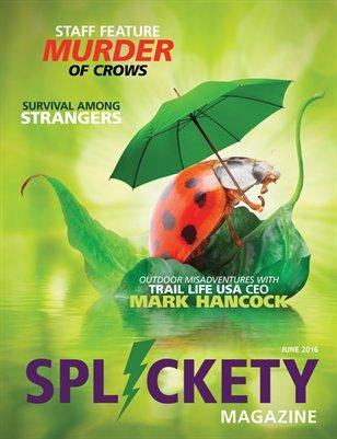 Splickety Magazine - June 2016