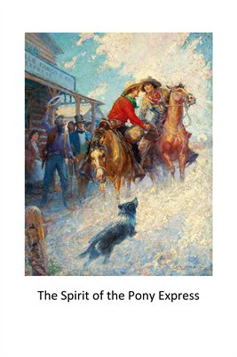 The Spirit of the Pony Express