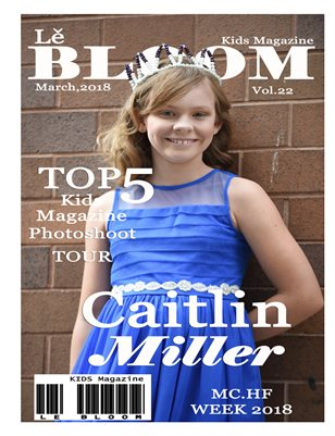 Le Bloom Kids Magazine Caitlin Miller