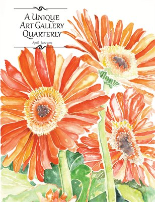 A Unique Art Gallery Quarterly Magazine: April - June 2013