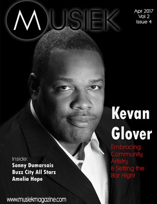Musiek April Issue: Featuring Kevan Glover