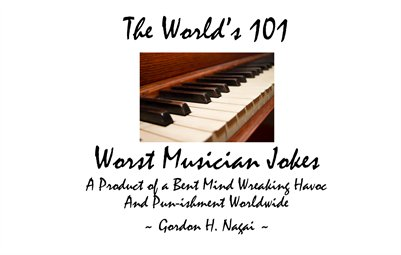 The World's 101 Worst Musician Jokes