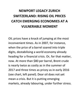 NEWPORT LEGACY ZURICH SWITZERLAND RISING OIL PRICES CATCH EMERGING ECONOMIES AT A VULNERABLE MOMENT