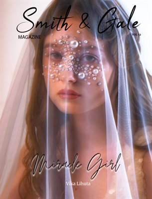 Smith and Gale Magazine Volume 51 Featuring Vika Lihuta