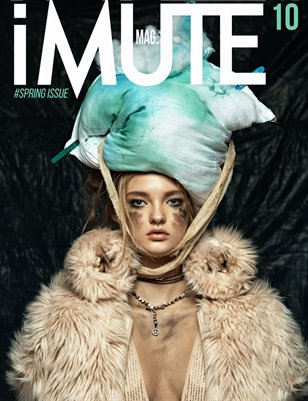 iMute Magazine #10 | Spring Issue