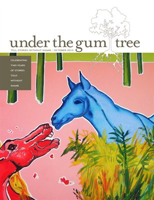 Under the Gum Tree::Oct 2013