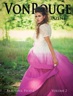 VonRouge Magazine Vol. 2 Beautiful People