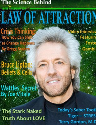 The Law of Attraction - The Science Behind - Feb, 2015