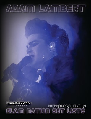 Adam Lambert Glam Nation Set Lists International Edition