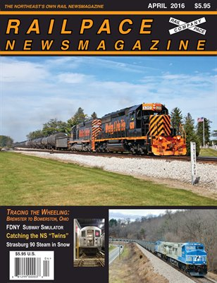 APRIL 2016 Railpace Newsmagazine