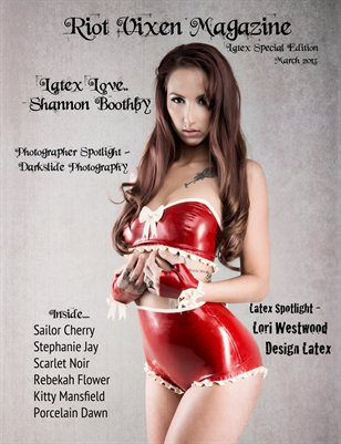 Riot Vixen Magazine Latex Edition