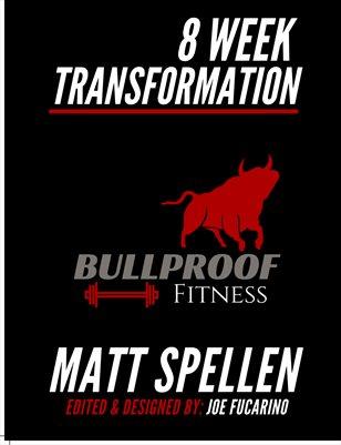 8 Week Transformation Workout by Matt Spellen