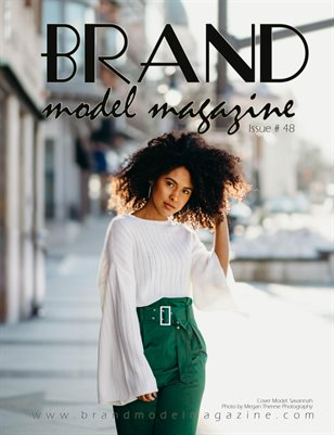Brand Model Magazine  Issue # 48