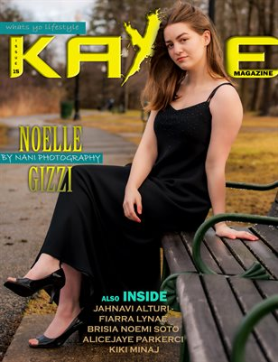 Kayze magazine issue 15 (noelle gizzi)