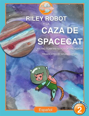 Riley Robot and the Hunt for SpaceCat - Spanish