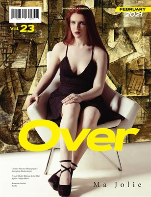 FEBRUARY 2021 Issue (Vol – 23) | OVER Magazines