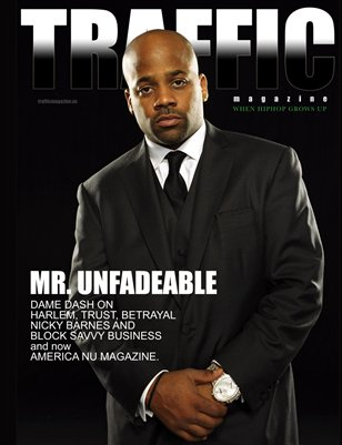 Traffic Magazine for Men: Dame Dash