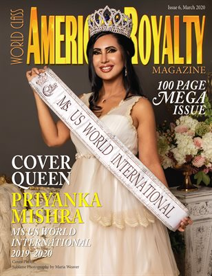 World Class American Royalty Magazine Issue 6 with Priyanka Mishra