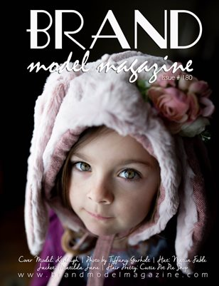 Brand Model Magazine  Issue # 180