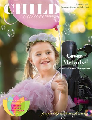 Child Couture magazine Summer Blooms Wish Project Issue September 11 2020