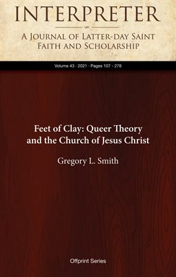Feet of Clay: Queer Theory and the Church of Jesus Christ
