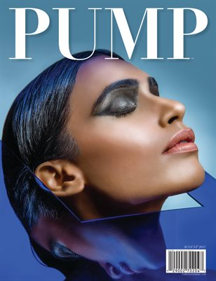 PUMP Fashion Lifestyle Magazine - The Avant Garde Editorial Edition
