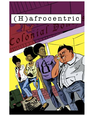 (H)afrocentric: the Comic I