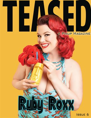 Teased: A Pinup Magazine Issue 6