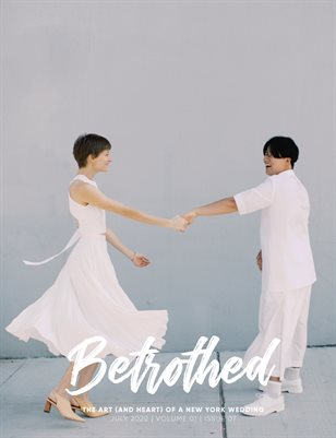Betrothed Magazine - July 2020