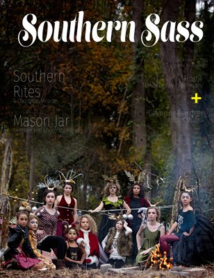 Southern Sass Magazine Volume #2 Issue 6.1