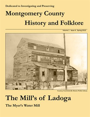 Montgomery County History and Foklore Magazine, Vol 1, Issue 4