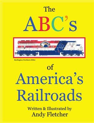 The ABCs of America's Railroads