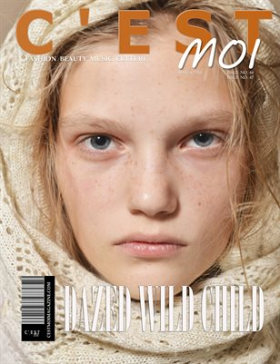 C'est Moi Magazine Issue Forty Six & Forty Seven