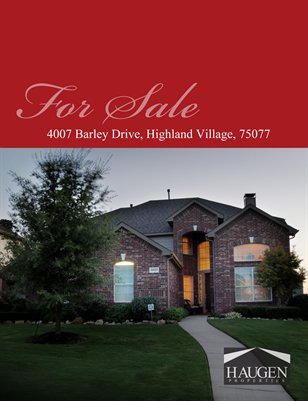 Haugen Properties - 4007 Barley Drive, Highland Village, Texas 75077