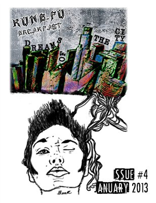Kung Fu Breakfast Issue #4: Dreams of The City
