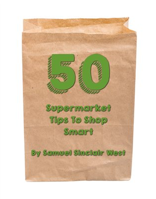 50 Supermarket Tips To Shop Smart