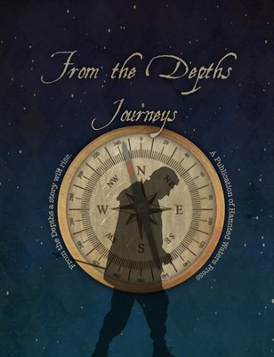 """From the Depths """"Journeys"""" Winter 2013-14"""